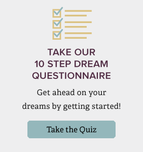 Take our 10 step dream questionnaire to get a start on your future